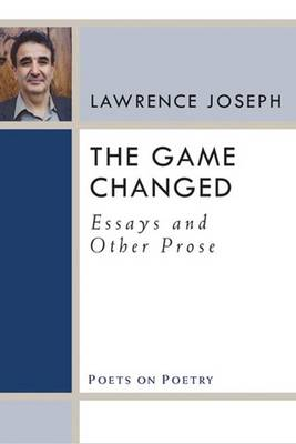The Game Changed: Essays and Other Prose