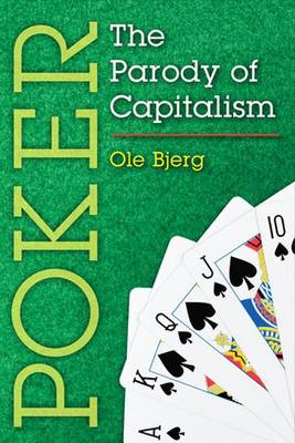 Poker: The Parody of Capitalism