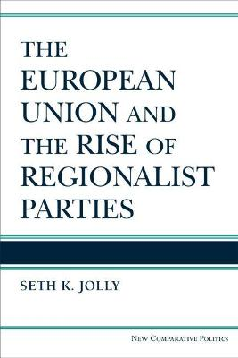 The European Union and the Rise of Regionalist Parties