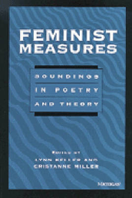 Feminist Measures: Soundings in Poetry and Theory