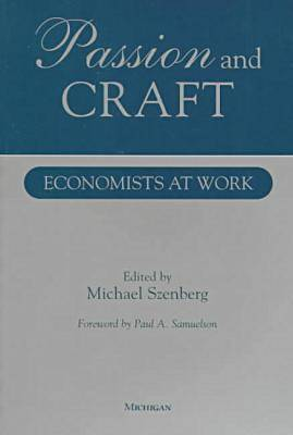 Passion and Craft: Economists at Work