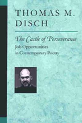 The Castle of Perseverance: Job Opportunities in Contemporary Poetry