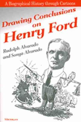 Drawing Conclusions on Henry Ford