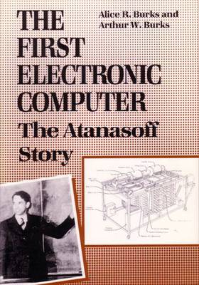 The First Electronic Computer: The Atanasoff Story