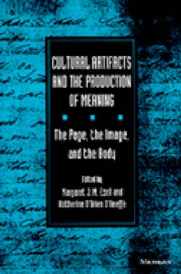 Cultural Artifacts and the Production of Meaning: The Page, the Image and the Body