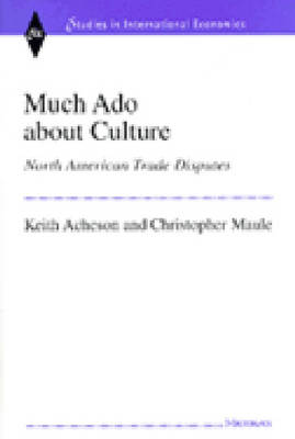 Much Ado About Culture: North American Trade Disputes