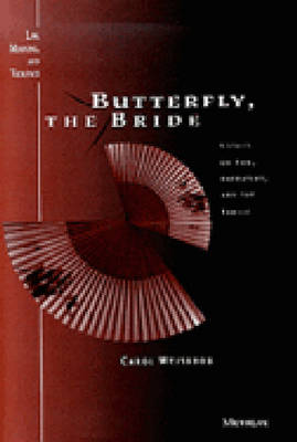 Butterfly, the Bride: Essays on Law, Narrative and the Family