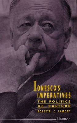 Ionesco's Imperatives: The Politics of Culture