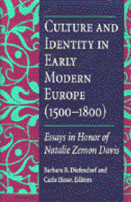 Culture and Identity in Early Modern Europe (1500-1800): Essays in Honor of Natalie Zemon Davis