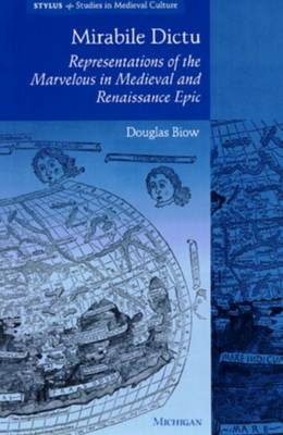 Mirabile Dictu: Representations of the Marvelous in Medieval and Renaissance Epic