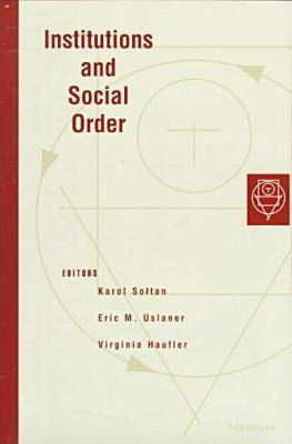 Institutions and Social Order