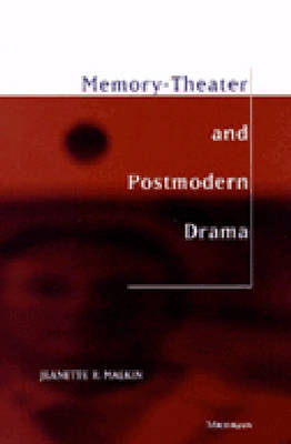 Memory: Theater and Postmodern Drama