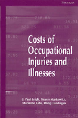 Costs of Occupational Injuries and Illnesses