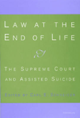 Law at the End of Life: The Supreme Court and Assisted Suicide