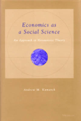 Economics as a Social Science: An Approach to Nonautistic Theory