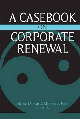 Casebook on Corporate Renewal