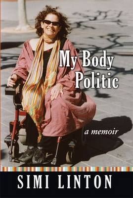 My Body Politic: A Memoir