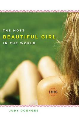 The Most Beautiful Girl in the World: A Novel