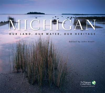 Michigan: Our Land, Our Water, Our Heritage