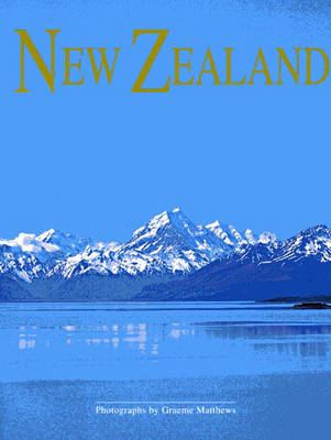 New Zealand, Land of the Long White Cloud: French, Italian, Spanish Edition