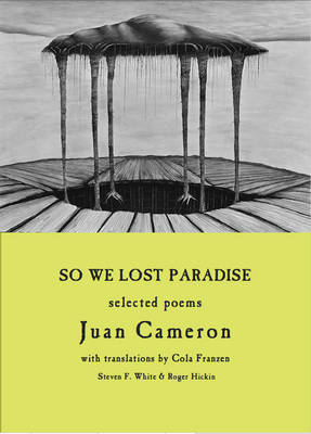 So We Lost Paradise: Selected Poems
