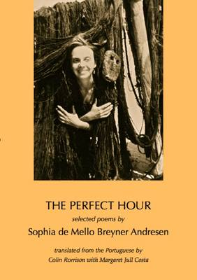 The Perfect Hour: Selected Poems by