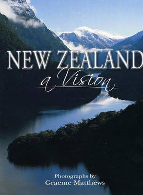New Zealand: A Vision