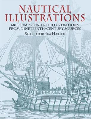 Nautical Illustrations: A Pictorial Archive from Nineteenth-Century Sources