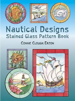 Nautical Designs Stained Glass: Pattern Book