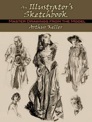 Illustrator's Sketchbook: Master Drawings from the Model
