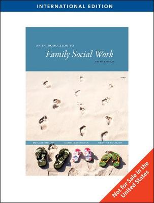 An Introduction to Family Social Work, International Edition
