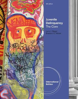 Juvenile Delinquency: The Core, International Edition