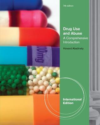 Drug Use and Abuse: A Comprehensive Introduction, International Edition