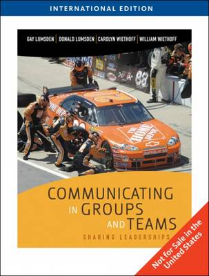 Communicating in Groups and Teams: Sharing Leadership