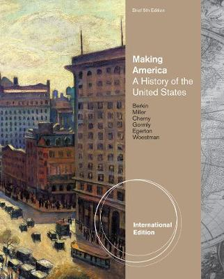 Making America: A History of the United States, Brief with Readings