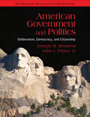 American Government and Politics: Deliberation, Democracy, and Citizenship No Separate Policy Chapters