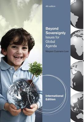 Beyond Sovereignty: Issues for a Global Agenda, International Edition