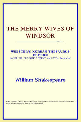 The Merry Wives of Windsor (Webster's Korean Thesaurus Edition)