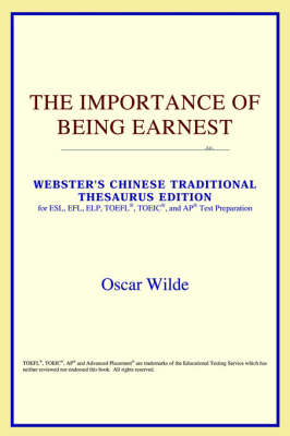 The Importance of Being Earnest (Webster's Chinese-Traditional Thesaurus Edition)