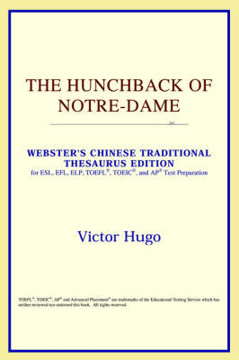 The Hunchback of Notre-Dame (Webster's Chinese-Traditional Thesaurus Edition)