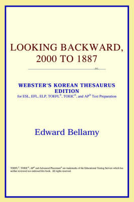 Looking Backward, 2000 to 1887 (Webster's Korean Thesaurus Edition)