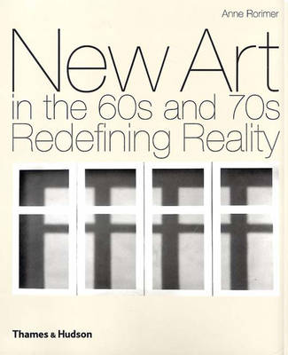 New Art in the 60s and 70s: Redefining Reality