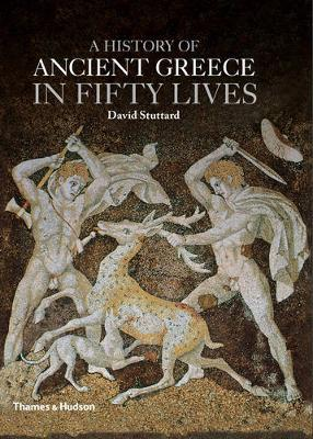 History of Ancient Greece in Fifty Lives