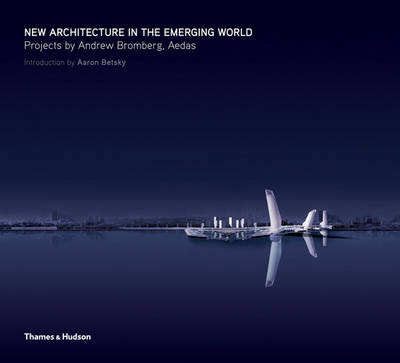 New Architecture in the Emerging World: Projects of A.Bromberg
