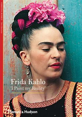 Frida Kahlo: 'I Paint my Reality'