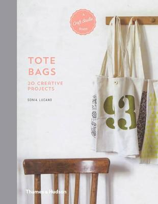 A Craft Studio Book: Tote Bags: 20 Creative Projects