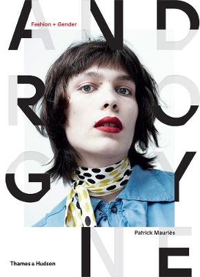Androgyne: Fashion and Gender
