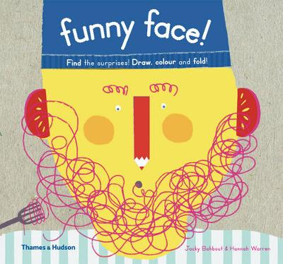 Funny Face!: Find the Surprises! Draw Colour and Fold!: Find the Surprises! Draw Colour and Fold!