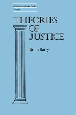 Theories of Justice: v. 1: Treatise on Social Justice