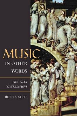 Music in Other Words: Victorian Conversations